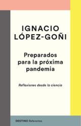 Preparados para la próxima pandemia - López-Goñi, Ignacio