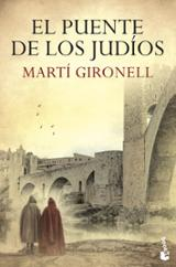 El puente de los judíos - Gironell, Martí