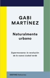 Nautralmente urbano - Martínez, Gabi