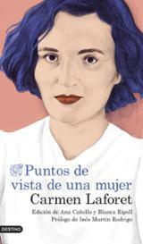 Puntos de vista de una mujer - Laforet, Carmen