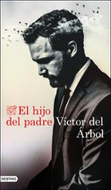 El hijo del padre - Del Árbol, Victor