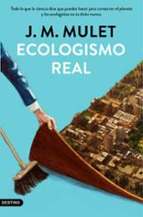 Ecologismo real - Mulet, J.M.