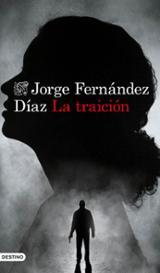 La traición - Fernández Díaz, Jorge