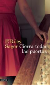Cierra todas las puertas - Sager, Riley