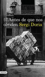 Antes de que nos olviden - Doria, Sergi