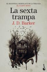 La sexta trampa - Barker, J.D.