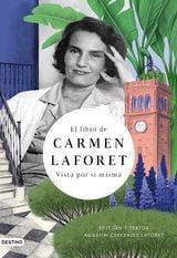El libro de Carmen Laforet - Cerezales, Agustín