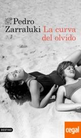 La curva del olvido - Zarraluki, Pedro