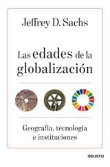 Las edades de la globalización - Sachs, Jeffrey D.