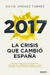 2017 La crisis que cambió España - Jiménez Torres, David