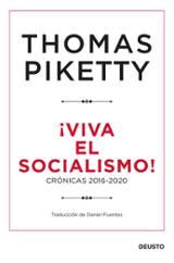 ¡Viva el socialismo! Crónicas 2016 - 2020 - Piketty, Thomas