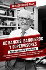 De bancos, banqueros y supervisores - de Juan, Aristóbulo