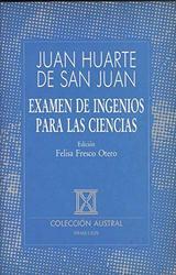 Examen de ingenios para las ciencias - Huarte de San Juan, Juan (1529?-1588)