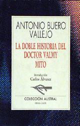 La doble historia del doctor Valmy,  Mito