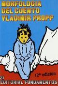 Morfología del cuento - Propp, Vladimir J.