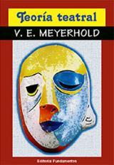 Teoría teatral - Meyerhold, Vsevolod