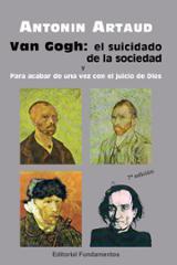 Van Gogh, el suicidado de la sociedad. Para acabar de una vez con