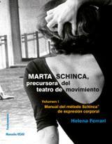 Marta Schinca, precursora del teatro de movimiento - Ferrari, Helena