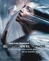 El actor en el espacio - Raymond, Jose Luis