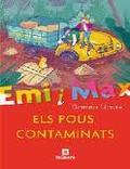 Emi i Max. Els pous contaminats