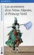 Les aventures d´en Nitus Alpesto, el príncep verd