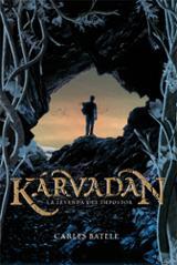Karvadan. La leyenda del impostor
