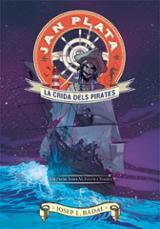 Jan Plata 1. Crida dels pirates