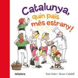 Catalunya, quin país més estrany
