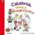 Catalonia, what a strange country!