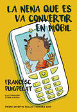 La nena que es va convertir en mòbil (Premi Folch i Torres 2015)