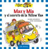 Max y Mia y El secreto de la Yellow Van (especial)