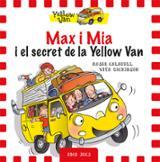 Max i Mia i El secret de la Yellow Van (especial amb jocs)