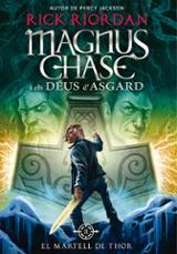 Magnus Chase i els Déus d´Asgard: El martell de Thor 2 - Riordan, Rick