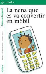 La nena que es va convertir en mòbil