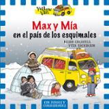 Max y Mía en el país de los esquimales