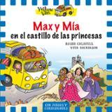 Max y Mía en el castillo de las princesas