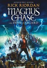 Magnus Chase 3. El vaixell de la mort - Riordan, Rick