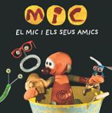 El Mic i els seus amics - AAVV