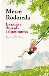 La noieta daurada i altres contes - Rodoreda, Mercè