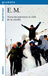 E.M. Nova incorporació al club de la cistella
