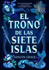 El trono de las siete islas - Grace, Adalyn