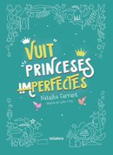 Vuit princeses im-perfectes - Corry, Lydia (ill)