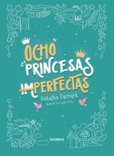 Ocho princesas imperfectas - Farrant, Natasha