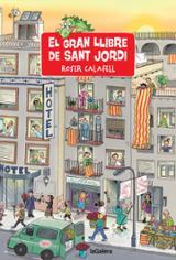 El gran llibre de Sant Jordi - Calafell, Roser (Il·l.)