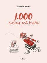 1.000 motius per viure - Bayés, Pilarín