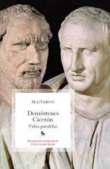 Demóstenes Cicerón. Vidas paralelas