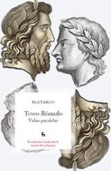 Teseo-Rómulo. Vidas paralelas