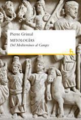Mitologías. Del Mediterráneo al Ganges