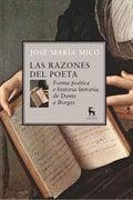 Las razones del poeta. Forma poética e historia literaria, de Dan