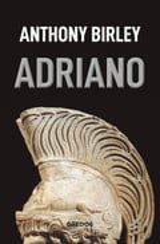 Adriano - Birley, Anthony